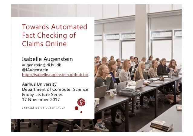 Aarhus University Department of Computer Science Friday Lecture Series 17 November 2017 Isabelle Augenstein augenstein@di....