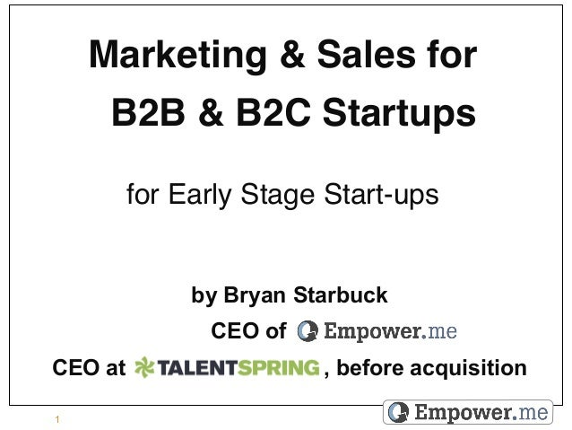"""Marketing & Sales for      B2B & B2C Startups""""                     """"         for Early Stage Start-ups!              by B..."""