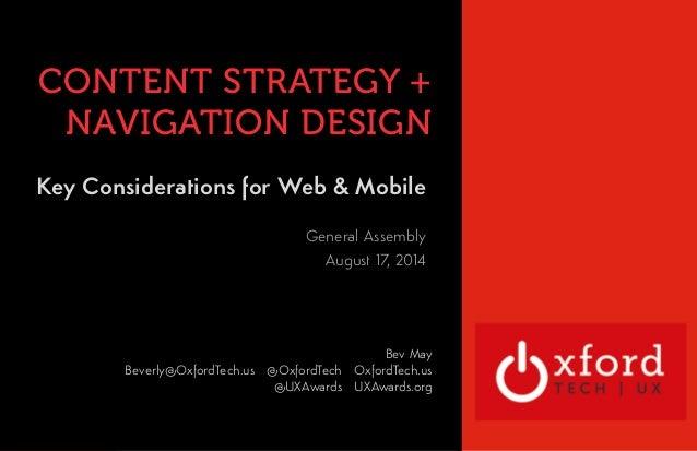 CONTENT STRATEGY +  NAVIGATION DESIGN  Key Considerations for Web & Mobile  OXFORD TECHNOLOGY  VENTURES  General Assembly ...