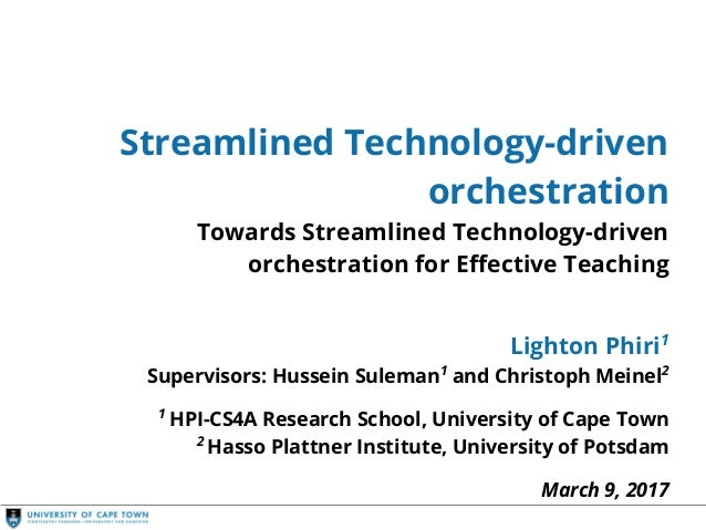 Streamlined Orchestration Streamlined Technology-driven orchestration Towards Streamlined Technology-driven orchestration ...
