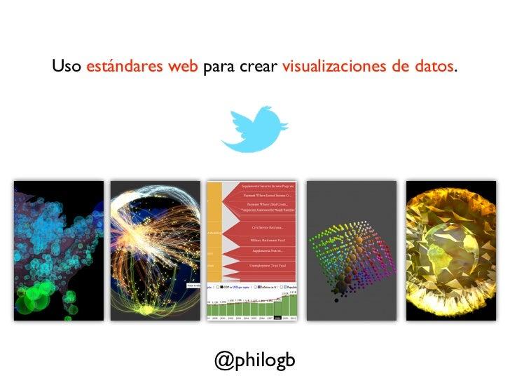 JavaScript para Graficos y Visualizacion de Datos - BogotaJS Slide 2