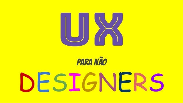 UXpara não DESIGNERS