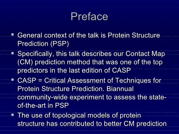 Data Mining Protein Structures' Topological Properties  to Enhance Contact Map Predictions Slide 2