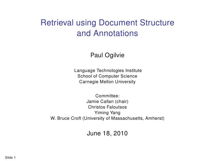 Retrieval using Document Structure                     and Annotations                                Paul Ogilvie        ...