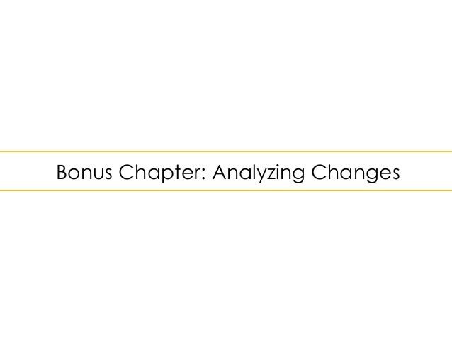 Bonus Chapter: Analyzing Changes