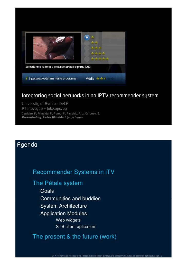Integrating social networks into an IPTV recommender system