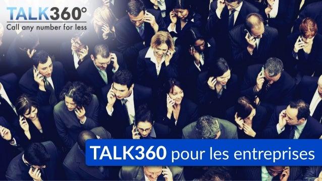 TALK360 pour les entreprises