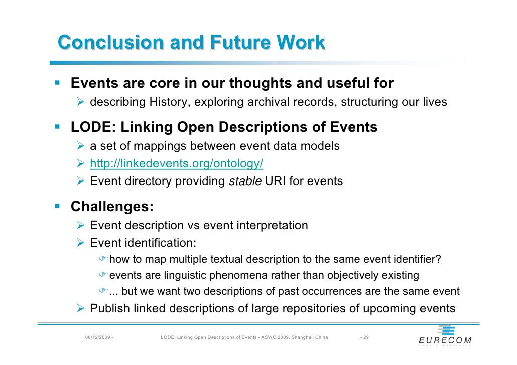 Conclusion and Future Work  Events are core in our thoughts and useful for     describing History, exploring archival reco...