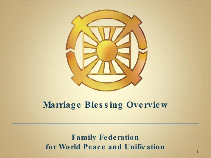 Marriage Blessing Overview Family Federation for World Peace and Unification