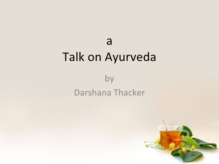 a Talk on Ayurveda by Darshana Thacker