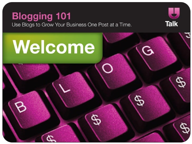 Blogging 101 - Talk, Inc. Wilmington, NC
