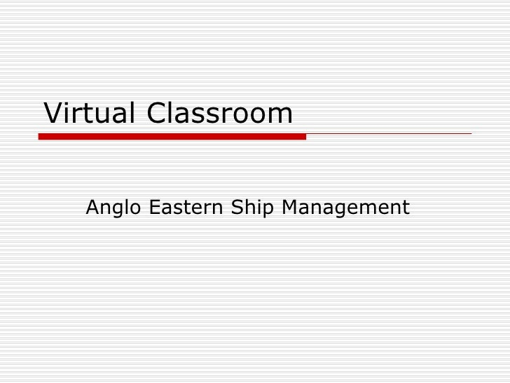 Virtual Classroom Anglo Eastern Ship Management
