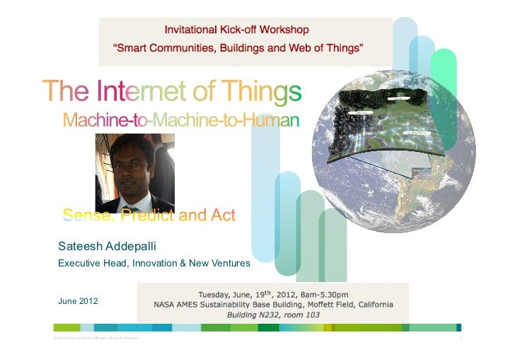 Sateesh Addepalli  Executive Head, Innovation & New Ventures  June 2012© 2010 Cisco and/or its affiliates. All rights rese...