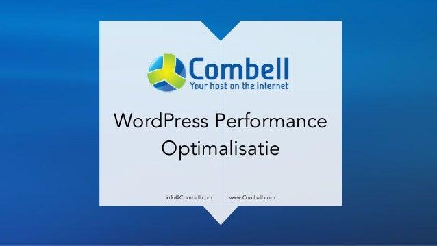 WordPress Performance Optimalisatie    info@Combell.com www.Combell.com
