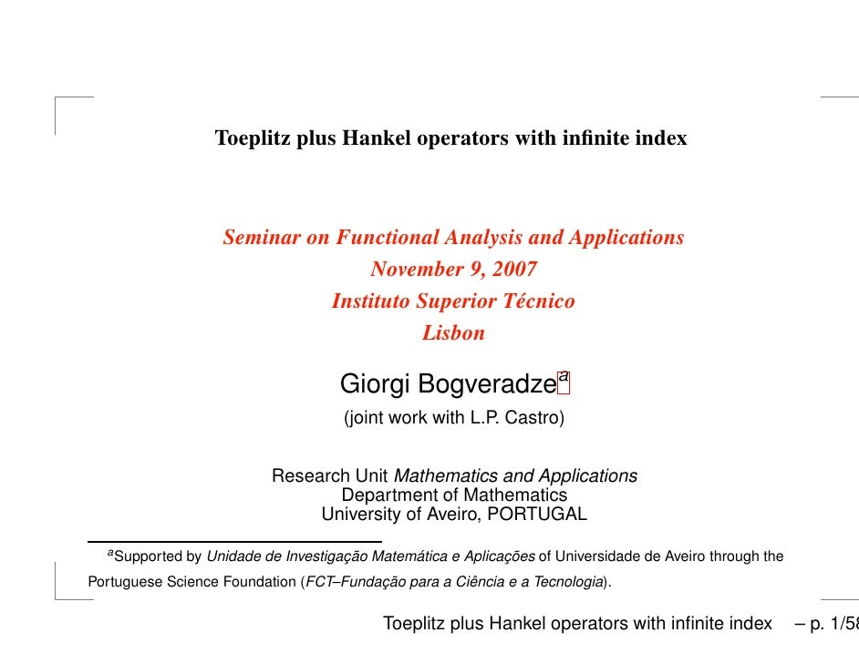 Toeplitz plus Hankel operators with infinite index                         Seminar on Functional Analysis and Applications ...