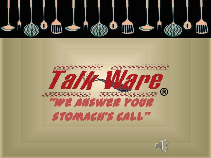 "®<br />""We answer your stomach's call""<br />"