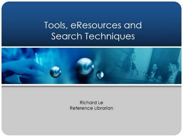 eResources, tools and search techniques