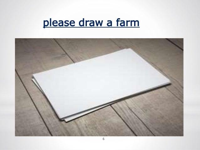 6 please draw a farm