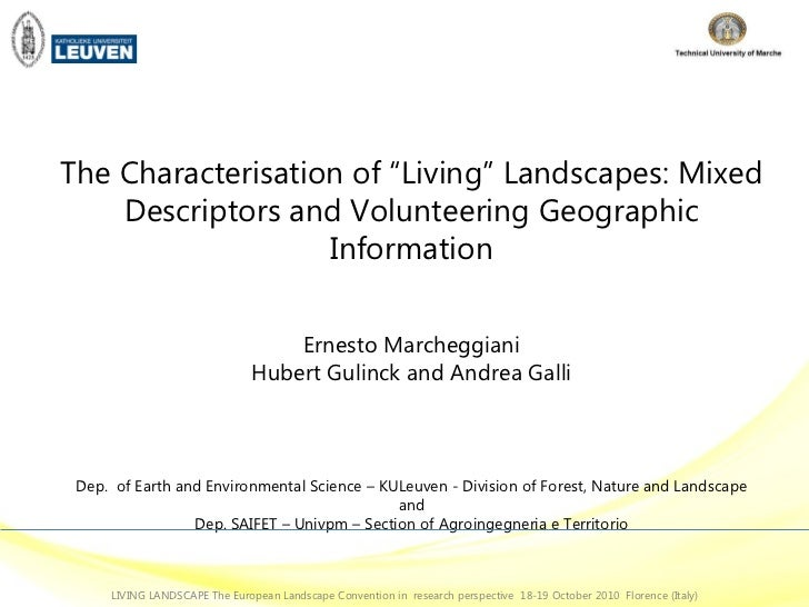 "The Characterisation of ""Living"" Landscapes: Mixed Descriptors and Volunteering Geographic Information Ernesto Marcheggian..."