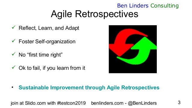 Improving Software Quality with Retrospectives - TestCon Europe 2019 - Ben Linders Slide 3