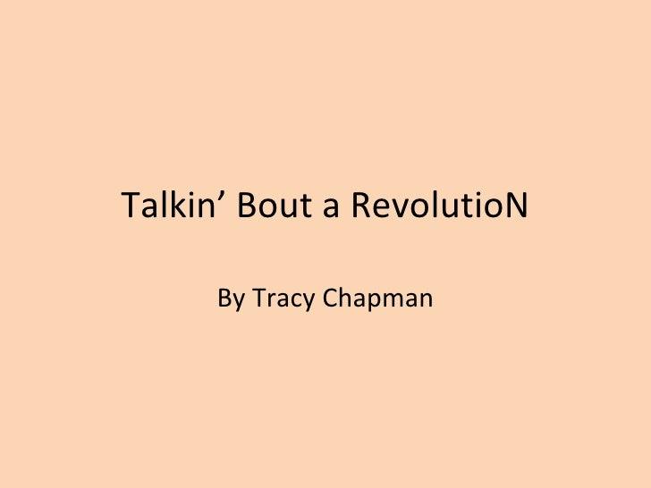 Talkin' Bout a RevolutioN By Tracy Chapman