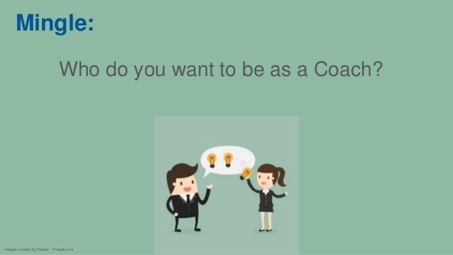Mingle: Who do you want to be as a Coach? Images created by Dooder - Freepik.com