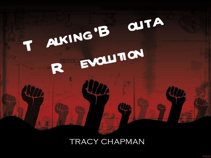 Talking 'Bout a Revolution tracy chapman