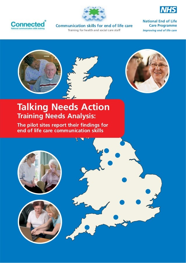 Communication skills for end of life care Training for health and social care staff  Talking Needs Action Training Needs A...