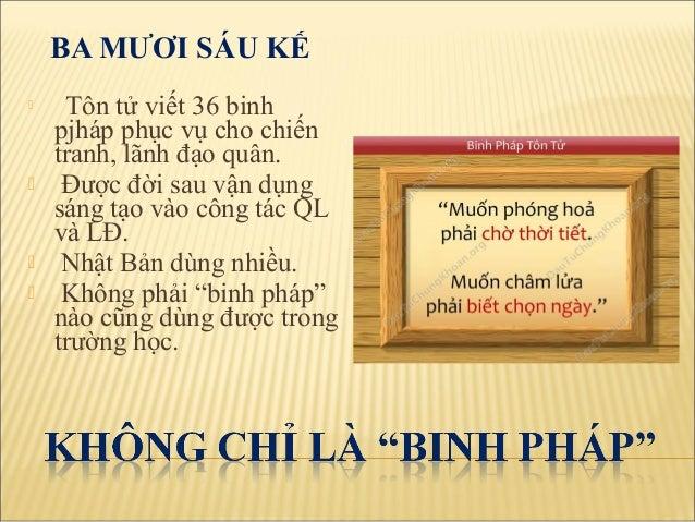 (Hay học thuyết trị người); 8. BA MƯƠI SÁU KẾ  Tôn tử viết 36 binh ...