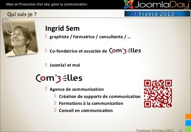 Mise en production d'un site : gérer sa comm (Joomladay 2012) Slide 2