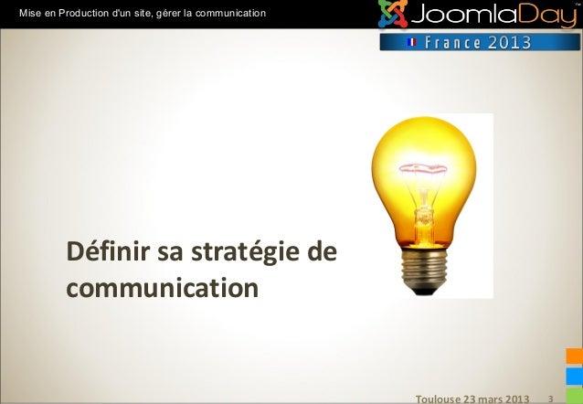 Mise en production d'un site : gérer sa comm (Joomladay 2012) Slide 3
