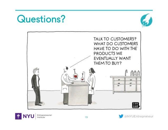 @NYUEntrepreneur Questions?2B. Story 19