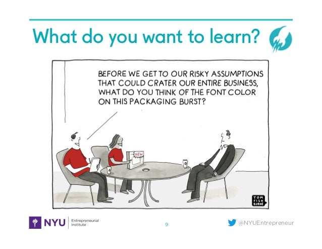 @NYUEntrepreneur What do you want to learn?4D. What Do You Want To Learn 9
