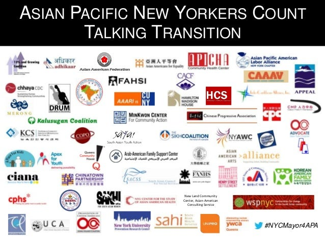 ASIAN PACIFIC NEW YORKERS COUNT TALKING TRANSITION  New Land Community Center, Asian-American Consulting Service  #NYCMayo...