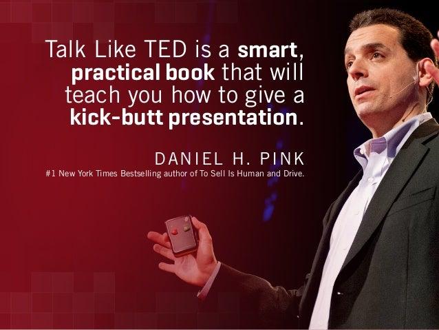Talk Like TED: 3 Unbreakable Laws of Communication  Slide 3