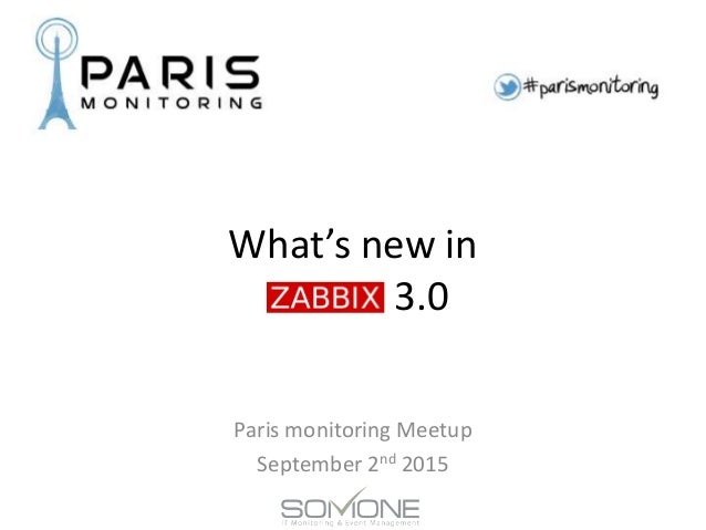 What's new in 3.0 Paris monitoring Meetup September 2nd 2015