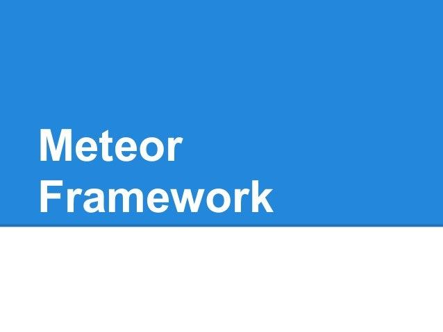 MeteorFramework