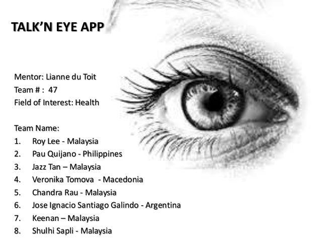 Mentor: Lianne du Toit Team # : 47 Field of Interest: Health Team Name: 1. Roy Lee - Malaysia 2. Pau Quijano - Philippines...