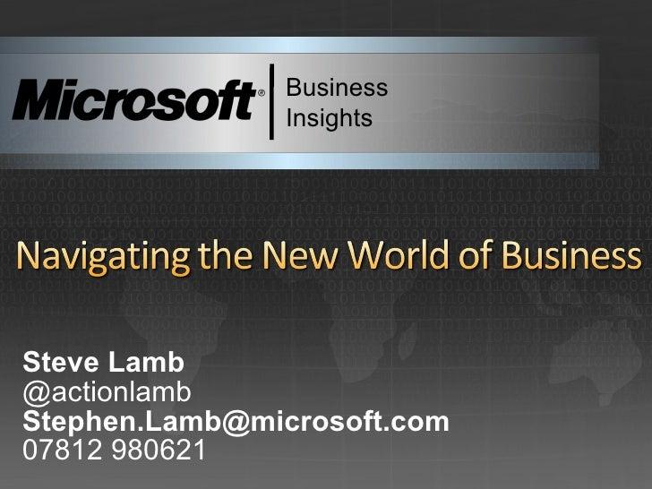Steve Lamb @actionlamb [email_address] 07812 980621 Business Insights