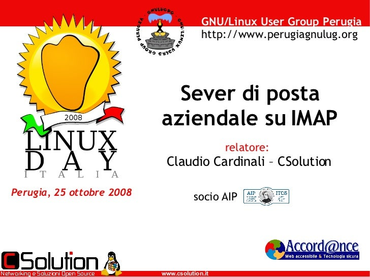 GNU/Linux User Group Perugia                                        http://www.perugiagnulug.org                          ...