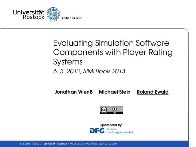 Evaluating Simulation Software                             Components with Player Rating                             Syste...
