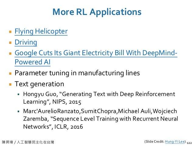 陳昇瑋 / 人工智慧民主化在台灣 More RL Applications Flying Helicopter Driving Google Cuts Its Giant Electricity Bill With DeepMind- Powe...