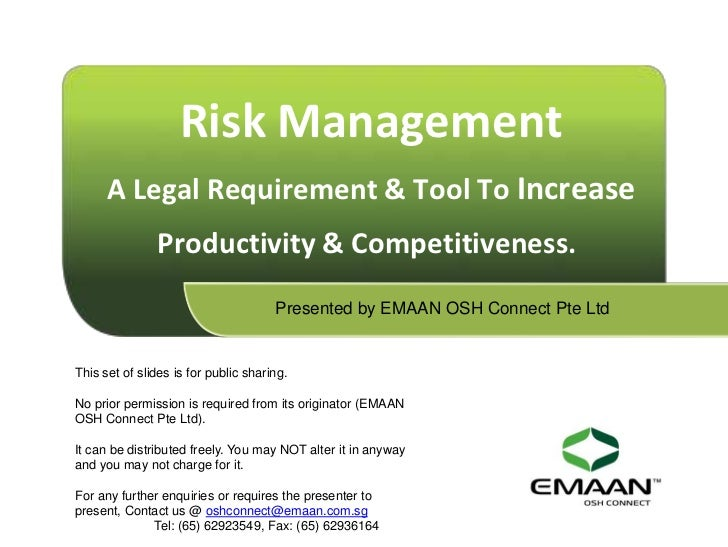 Risk Management      A Legal Requirement & Tool To Increase               Productivity & Competitiveness.                 ...
