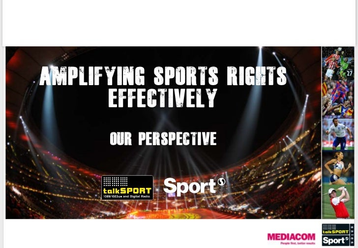 Amplifying sports rights      Effectively      OUR perspective