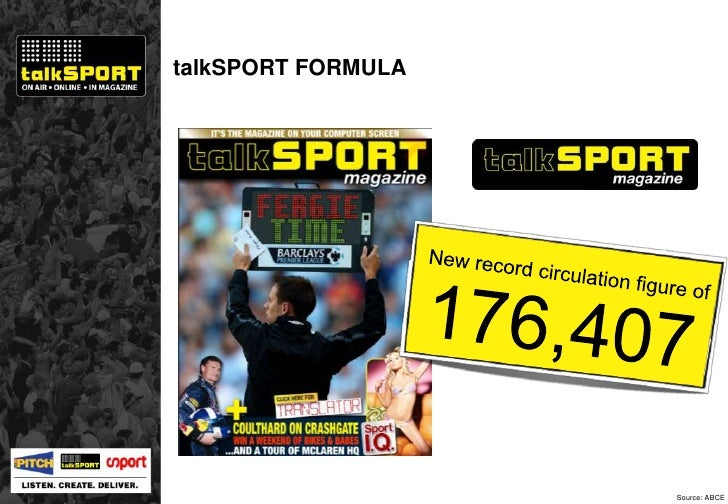 talkSPORT FORMULA Source: ABCE 176,407 New record circulation figure of