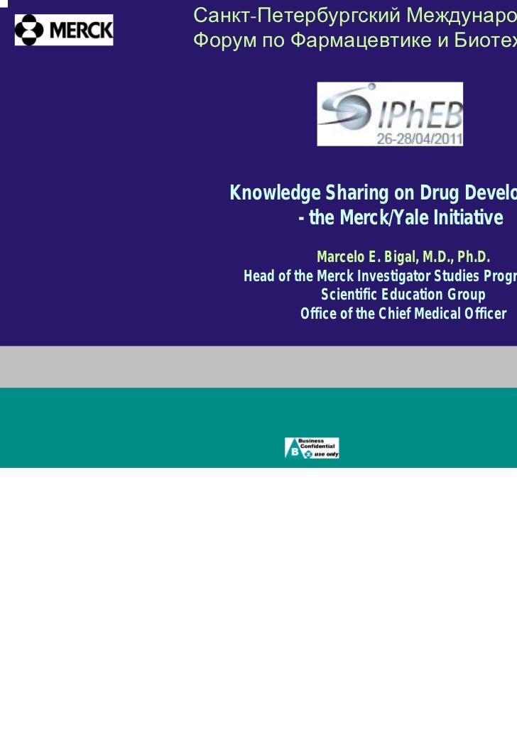 Санкт-Петербургский МеждународныйФорум по Фармацевтике и Биотехнологиям   Knowledge Sharing on Drug Development          -...