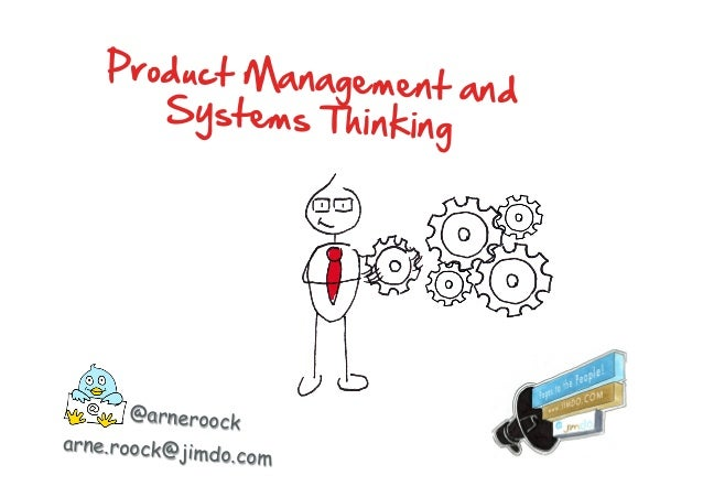 @arneroock arne.roock@jimdo.com Product Management and  Systems Thinking