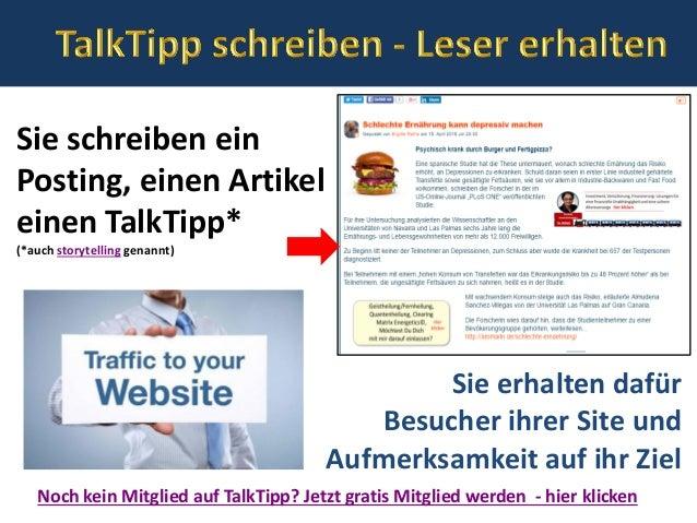 Sie schreiben ein Posting, einen Artikel einen TalkTipp* (*auch storytelling genannt) Noch kein Mitglied auf TalkTipp? Jet...