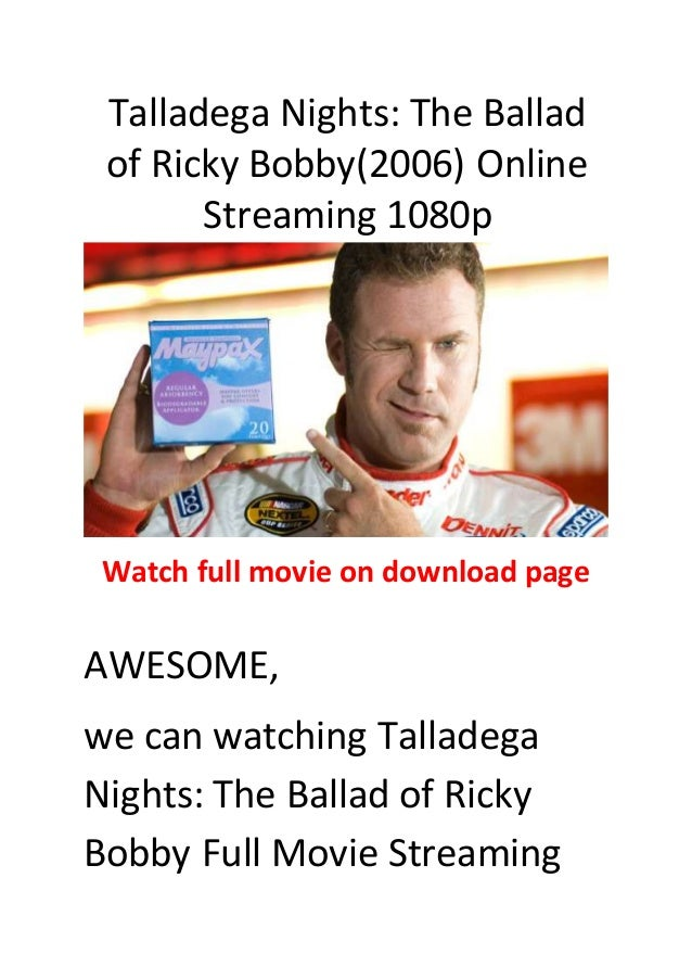 Streaming talladega nights: the ballad of ricky bobby (hd) full.