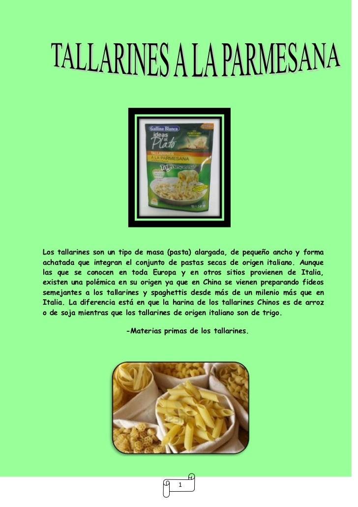 Los tallarines son un tipo de masa (pasta) alargada, de pequeño ancho y formaachatada que integran el conjunto de pastas s...
